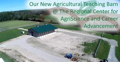Our New Agricultural Teaching Barn @ The Regional Center for AgriScience and Career Advancement