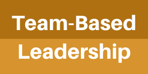 Team-Based Leadership